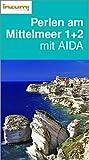 Perlen am Mittelmeer 1 u. 2 mit AIDA – Buch und App