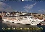 Giganten der Meere - Kreuzfahrtschiffe (Wandkalender 2019 DIN A3 quer): Die schönsten Kreuzfahrtschiffe (Monatskalender, 14 Seiten ) (CALVENDO Technologie)