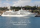 Eleganz auf hoher See - Kreuzfahrer in Europa (Wandkalender 2019 DIN A3 quer): Die faszinierende Welt der eleganten Kreuzfahrtschiffe in europäischen ... 14 Seiten ) (CALVENDO Orte)