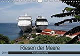 Riesen der Meere - Kreuzfahrtschiffe (Wandkalender 2019 DIN A4 quer): Die größten und schönsten Kreuzfahrtschiffe auf den Weltmeeren (Monatskalender, 14 Seiten ) (CALVENDO Mobilitaet)