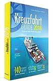 Kreuzfahrt Guide 2018: Für den perfekten Urlaub auf dem Wasser