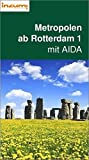 Kreuzfahrt Metropolen ab Rotterdam mit AIDA - Buch und App