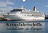 Kreuzfahrtschiffe in Europa (Wandkalender 2019 DIN A4 quer): Die schönsten Kreuzfahrtschiffe in europäischen Gewässern (Monatskalender, 14 Seiten ) (CALVENDO Orte)