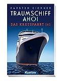 Traumschiff ahoi: Das Kreuzfahrt 1 x 1