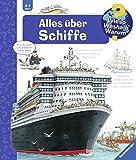 Alles über Schiffe (Wieso? Weshalb? Warum?, Band 56)