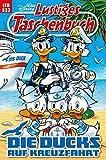 Lustiges Taschenbuch Nr. 523: Die Ducks auf Kreuzfahrt