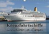 Kreuzfahrtschiffe in Europa (Wandkalender 2021 DIN A3 quer)