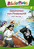 Bildermaus - Geschichten vom Piratenschiff: Mit Bildern lesen lernen - Ideal für die Vorschule und Leseanfänger ab 5 Jahre
