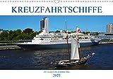 Kreuzfahrtschiffe zu Gast in Hamburg (Wandkalender 2021 DIN A3 quer)