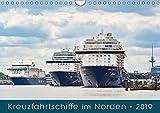 Kreuzfahrtschiffe im Norden (Wandkalender 2019 DIN A4 quer): Stimmungsvolle Aufnahmen von Kreuzfahrtschiffen in Deutschland. (Monatskalender, 14 Seiten ) (CALVENDO Mobilitaet)