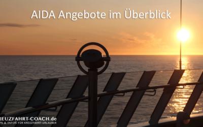 AIDA Angebote im Überblick & 5 nützliche Tipps