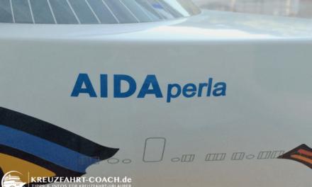 AIDAperla startet schon am 10.06.2017