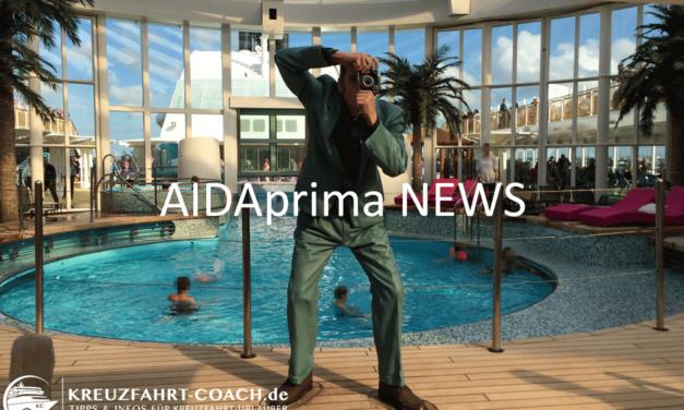 AIDAprima NEWS – Aktuelle Infos im Überblick