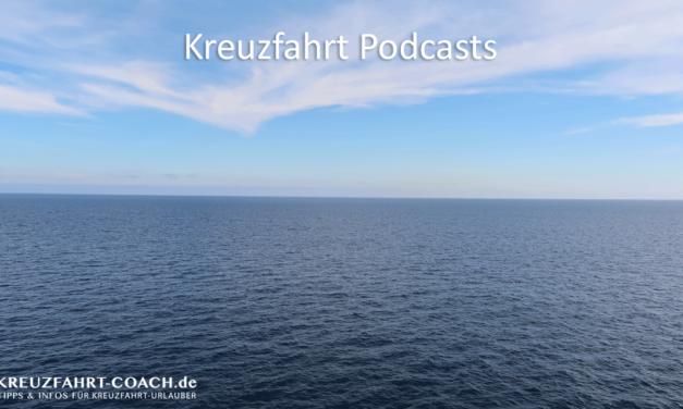 Kreuzfahrt Podcasts – Meine Tipps