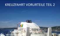 Kreuzfahrt Vorurteile – Teil 2
