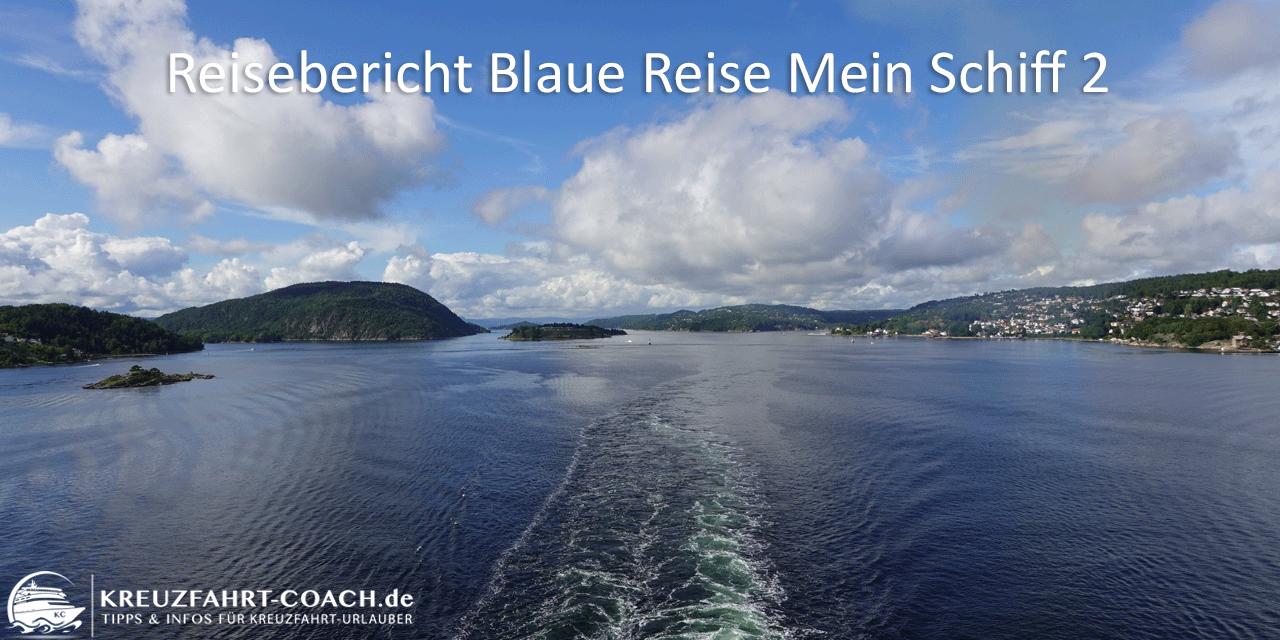Blaue Reise mit der Mein Schiff 2 – Highlights