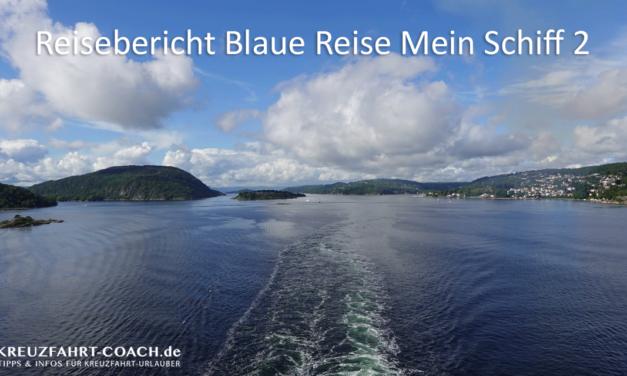 Mein Schiff Reisebericht – Blaue Reise mit der Mein Schiff 2