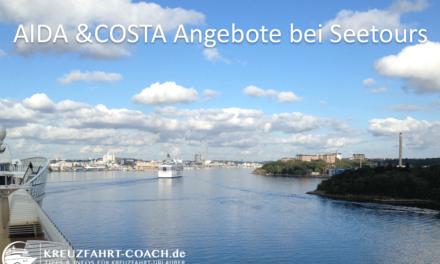 Tipp: AIDA und COSTA Angebote bei Seetours